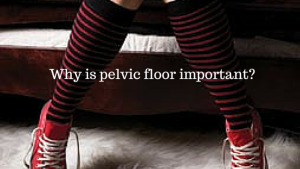 Why-is-pelvic-floor-important--788x445